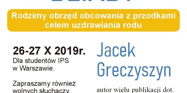 Dziady 26-27.10.2019r. Warszawa